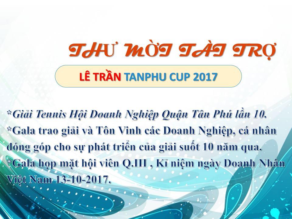 THƯ MỜI TÀI TRỢ GIẢI TENNIS - LÊ TRẦN TÂN PHÚ CUP 2017